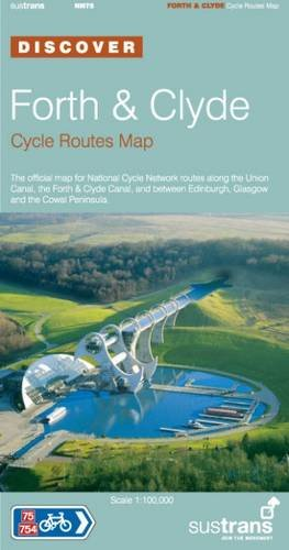Forth and Clyde Cycle Routes Map: The Official Map for the National Cycle Network Routes Along the Union Canal, the Forth Canal, and Between Peninsula (Sustrans National Cycle Network) por Sustrans