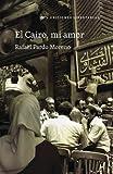 El Cairo, Mi Amor (General)