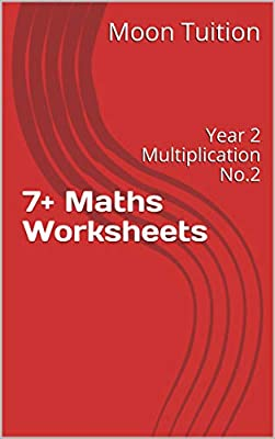 7+ Maths Worksheets: Year 2 Multiplication No.2