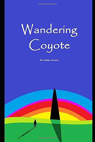 wandering-coyote-a-fantasy-story-by-stephen-haladya