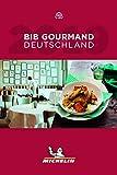 Michelin Bib Gourmand Deutschland 2019 (MICHELIN Hotelführer) -