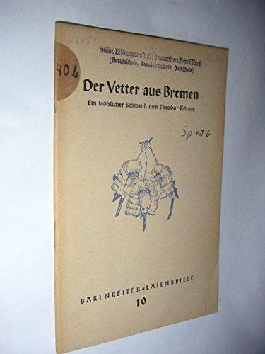 Der Vetter aus Bremen