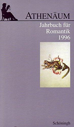 Athenäum, Jahrbuch für Romantik, 1996