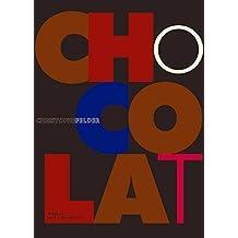 Chocolat (French Edition) by Christophe Felder (2012-10-18)