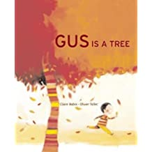 Gus is a Tree