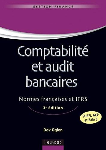 Comptabilité et audit bancaires - 3e édition (Gestion - Finance)