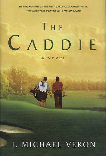 The Caddie (English Edition) -