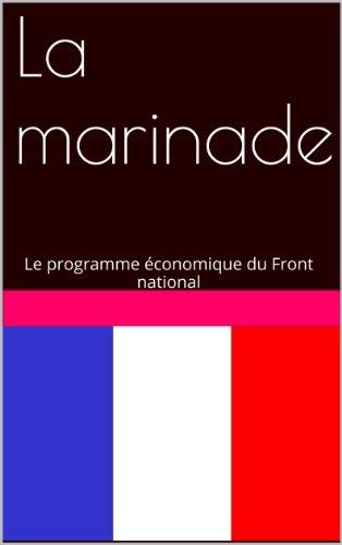 La marinade: Le programme économique du Front national