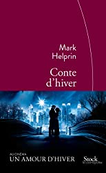 Conte d'hiver : Traduit de langlais (Etats-Unis) par Michel Courtois-Foucry) (La cosmopolite)