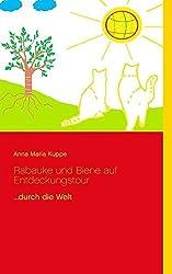 Rabauke Und Biene Auf Entdeckungstour by Anna Maria Kuppe (2014-07-15)