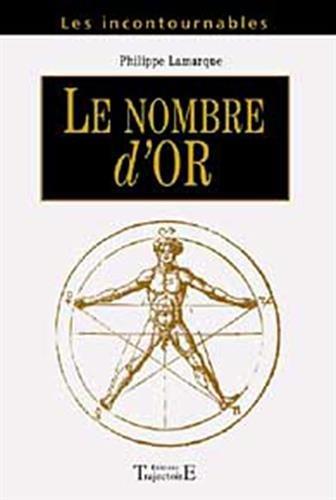 Le Nombre d'Or par Philippe Lamarque