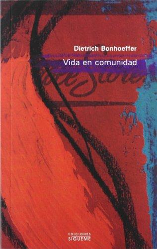 Vida en comunidad: 13 (Nueva Alianza Minor) por Dietrich Bonhoeffer