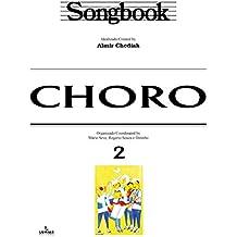 Songbook Choro - vol. 2 (Portuguese Edition)