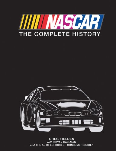 NASCAR: The Complete History por Greg Fielden