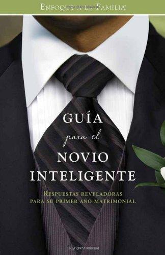Guia para la novia sabia/ Guia para el novio inteligente/ The Savvy Bride's Answer Guide/ The Smart Groom's Answer Guide