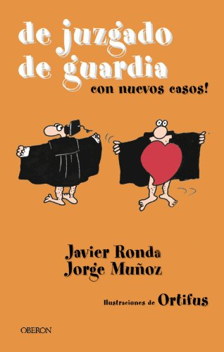 De juzgado de guardia (Actualidad) por Javier Ronda Iglesias