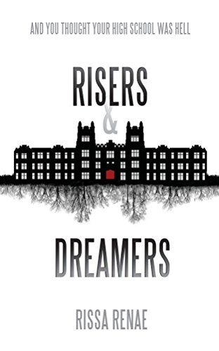Risers and Dreamers (The Rose Cross Academy Book 1) (English Edition) -
