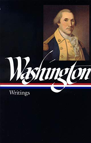George Washington: Writings (LOA #91) (Library of America Founders Collection, Band 2)
