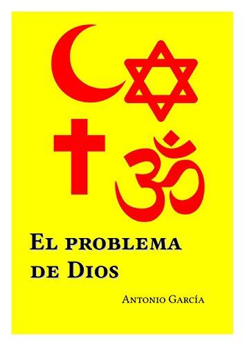 El problema de Dios por Antonio García
