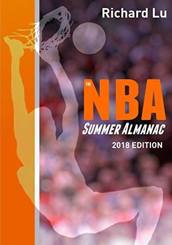 The NBA Summer Almanac, 2018 edition: Cover 1 por Richard Lu