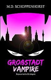 Bajuwarische Strategien (Großstadtvampire 3)