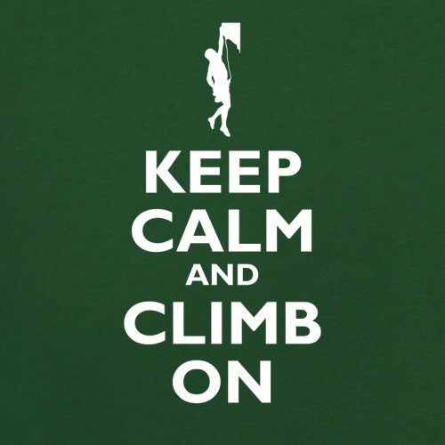 Keep Calm and Climb On - Herren T-Shirt - 13 Farben Flaschengrün