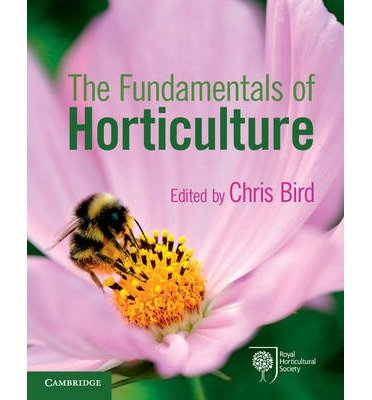 [(The Fundamentals of Horticulture: Theory and Practice)] [Author: Chris Bird] published on (June, 2014)