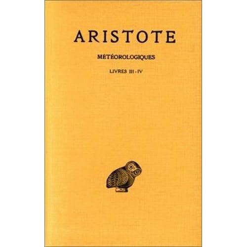 Aristote. Météorologiques, tome 2, livres III-IV