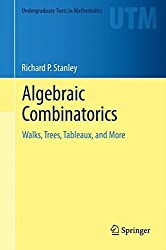 Algebraic Combinatorics: Walks, Trees, Tableaux, and More (Undergraduate Texts in Mathematics)
