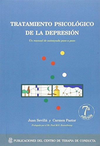 Tratamiento psicologico de la depresion (7ª ed.) por Juan Sevilla