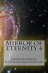 Mirror of Eternity 4: Volume 4 (The Mirror of Eternity)
