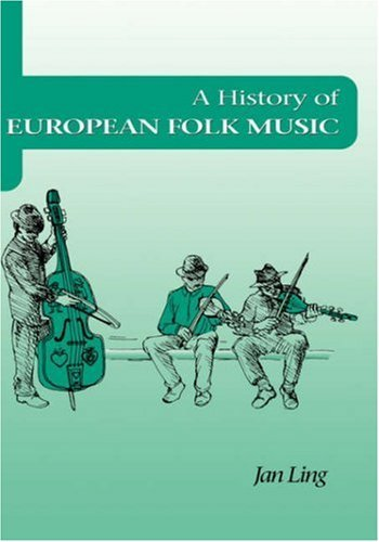 A History of European Folk Music by Jan Ling (1997-07-20)