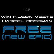 Free (New Epic) [Van Nilson Meets Marcel Rossman]