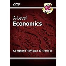 A-Level Economics: Year 1 & 2 Complete Revision & Practice (CGP A-Level Economics)