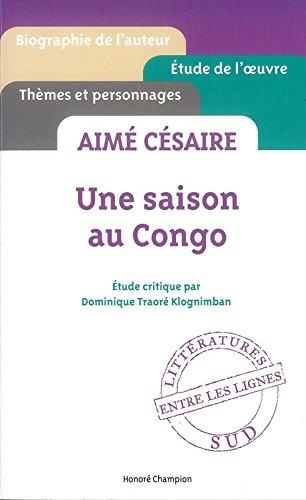 Aim Csaire - Une saison au Congo
