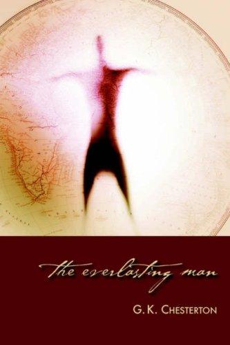 The Everlasting Man por G. K. Chesterton