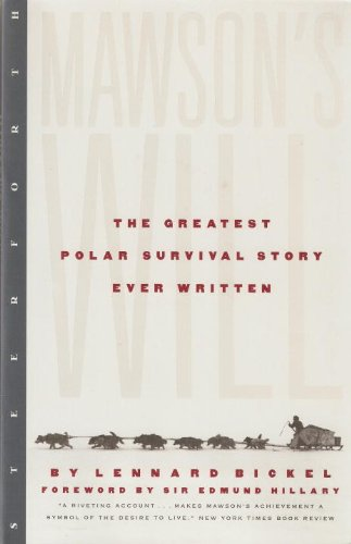 Mawson S Will The Greatest Polar Survival Story Ever Written