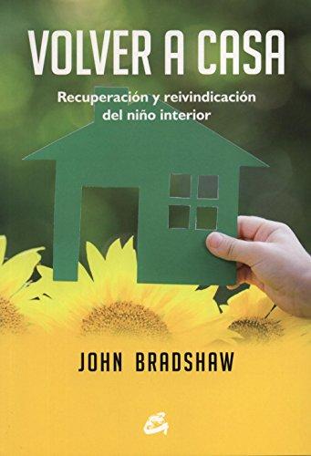 Volver a casa (Psicoemocional) por John Bradshaw