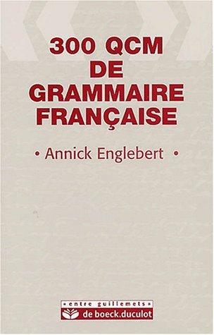 300 QCM de grammaire française
