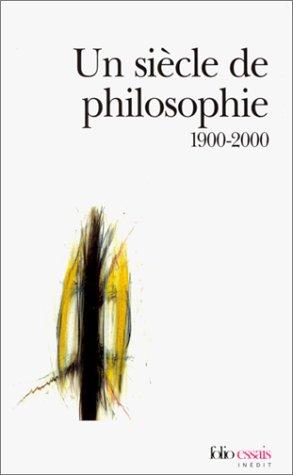 Siecle de Philosophie (Folio Essais) par Gall Collectifs