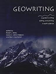 Geowriting: A Guide to Writing, Editing, and Printing in Earth Science