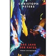 Das Jahr der Katze: Roman