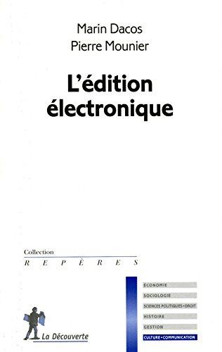 L'édition électronique par Pierre MOUNIER