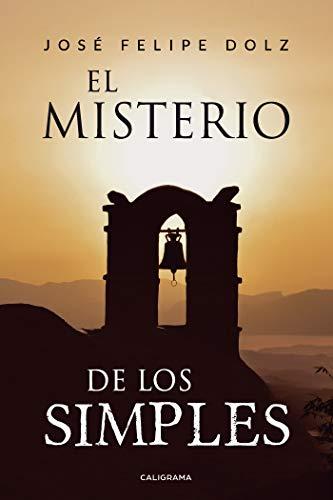 El misterio de los simples de Felipe José Dolz