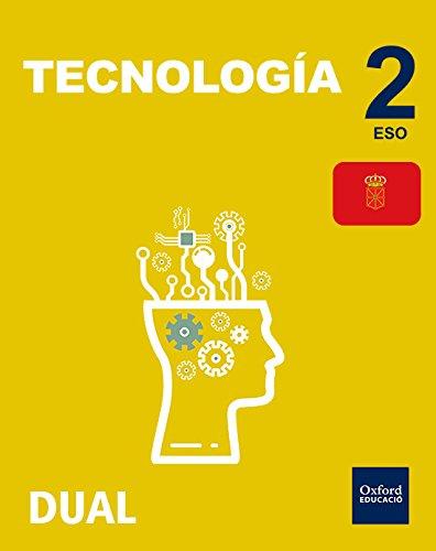 Inicia Dual Tecnología. Libro Del Alumno Navarra - 2º ESO - 9780190503772