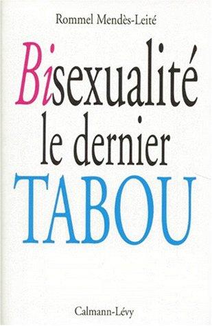 Bisexualité, le dernier tabou