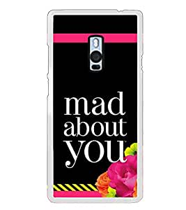 Fiobs Designer Back Case Cover for OnePlus 2 :: OnePlus Two :: One Plus 2 (Mad About You Love Pagal Flower Floral Stripes Mobile Case)
