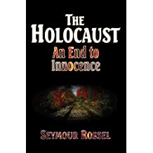 The Holocaust: An End to Innocence