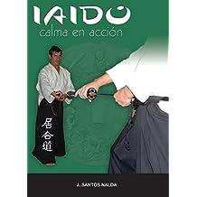Iaido (calma en acción)