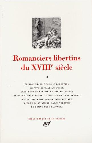 Romanciers libertins du XVIIIᵉ siècle (Tome 2)